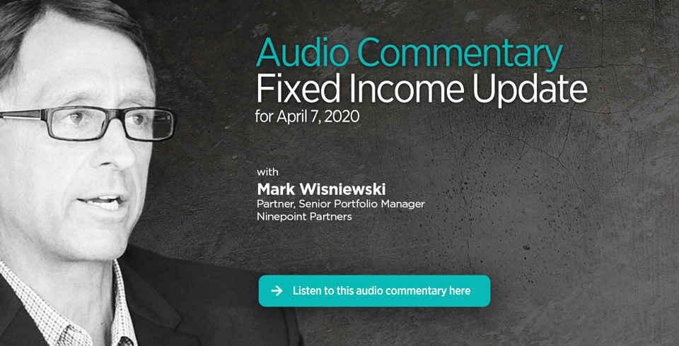 Fixed Income Update - 2020.04.07